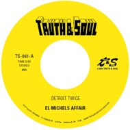El Michel's Affair - Detroit Twice / Too Late To Turn Back