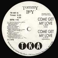 TKA - Come Get My Love