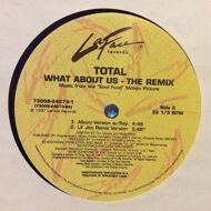 Total - What About Us (The Remix)