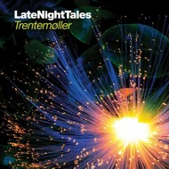 Trentemöller - Late Night Tales