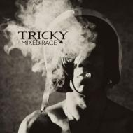 Tricky - Mixed Race