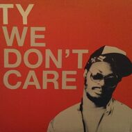 Ty - We Don't Care