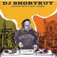 Various (DJ Shortkut) - Blunted With A Beat Junkie