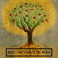 Various - Music That Changes The World