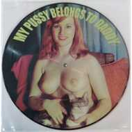 Various - My Pussy Belongs To Daddy (Picture Disc)
