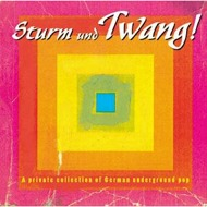 Various - Sturm Und Twang! - A Private Collection Of German Underground Pop