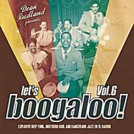 Various - Let's Boogaloo Vol. 6