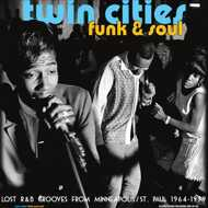 Various - Twin Cities Funk & Soul: Lost R&B Grooves From Minneapolis/St. Paul 1964-1979