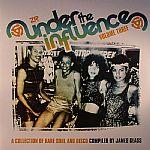 Various - Under The Influence Volume Three: A Collection Of Rare Soul & Disco