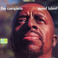 Yusef Lateef - The Complete Yusef Lateef